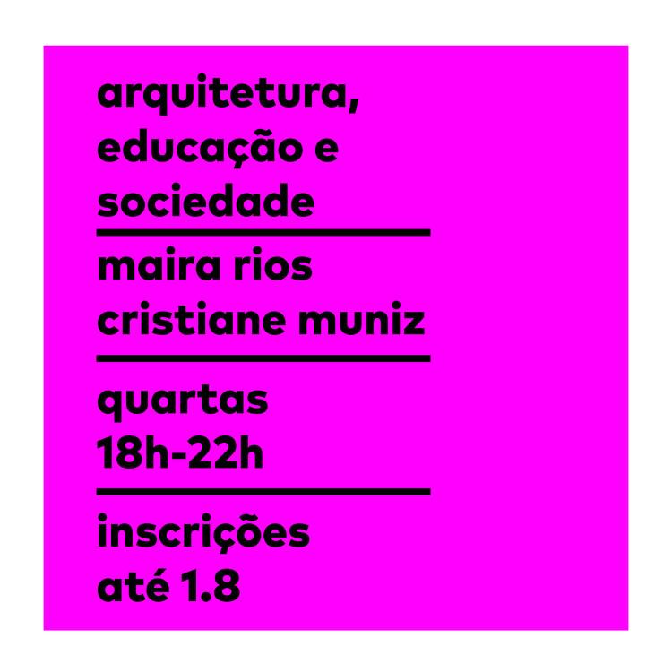 Pós-Graduação 'Arquitetura, Educação e Sociedade' - Inscrições Abertas I Escola da Cidade, Inscrições abertas até 01.08