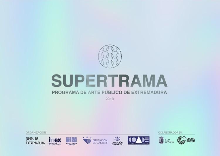 Asiste este verano a Supertrama, el programa de arte público de Extremadura, Portada Supertrama