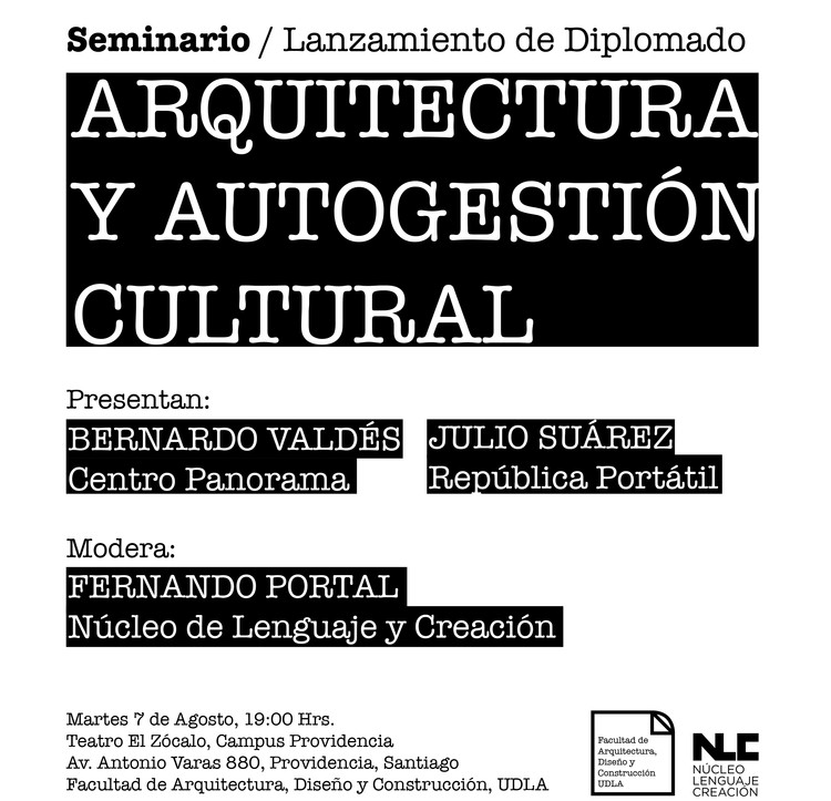 """Seminario: Lanzamiento Diplomado """"Arquitectura y autogestión cultural"""""""