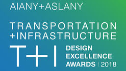 Call for Submissions: AIANY + ASLANY Transportation + Infrastructure Design Excellence Awards