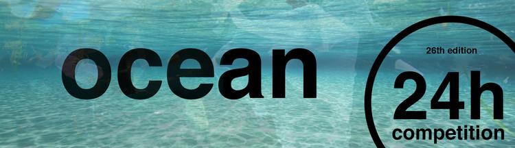 Chamada aberta para concurso de ideias 24h competition, Ideas Forward, ocean