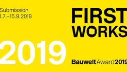 Bauwelt Award 2019: First Works