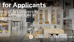 Call for Applicants: School of Architecture at Academy of Art University in San Francisco