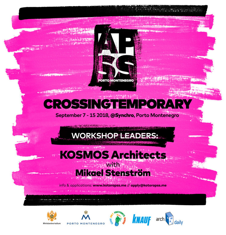 APSS Crossing Temporary 2018 | Call for Participants, APSS Porto Montenegro 2018 with KOSMOS Architects and Mikael Stenström