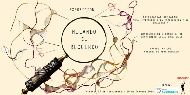 """Exposición """"Hilando el recuerdo"""""""
