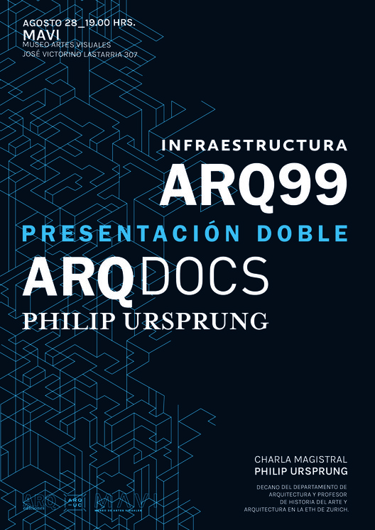 Lanzamiento ARQ 99 / ARQDocs Philip Ursprung, Rocio Camacho