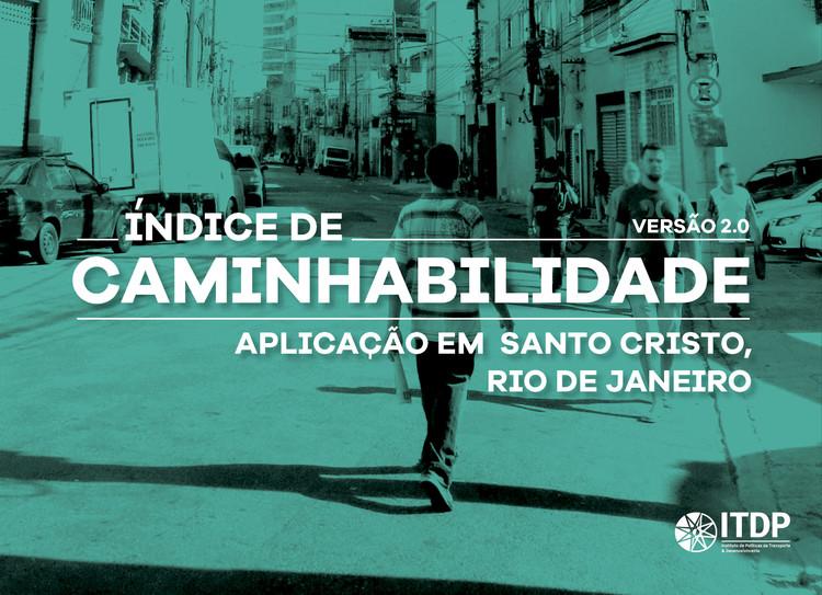 Cidades caminháveis: como qualificar os atributos urbanos que afetam os pedestres na escala do bairro, Cortesia de ITDP Brasil