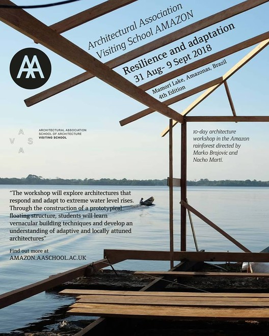 """""""Resilience and Adaptation Workshop""""  Architectural Association Visiting School Amazon 2018"""