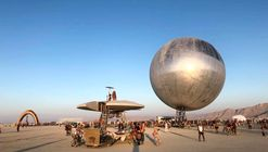 BIG's Giant Reflective ORB Takes Shape at Burning Man