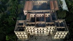 Open Letter From the Institute of Brazilian Architects Regarding the Tragic, Irrevocable Loss of Brazil's National Museum