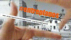 Certamen de audiovisuales ENTREPLANOS2: cine. ciudad. arquitectura