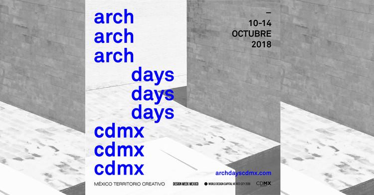 Arch Days CDMX busca apoyar el desarrollo de la comunidad de arquitectos mexicanos