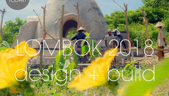 Design + Build Workshop Lombok 2018