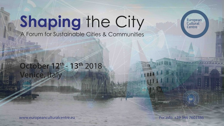 Shaping the City: A Forum for Sustainable Cities and Communities, Courtesy of European Cultural Centre