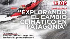 """Conferencia """"Explorando el cambio climático en Patagonia"""""""