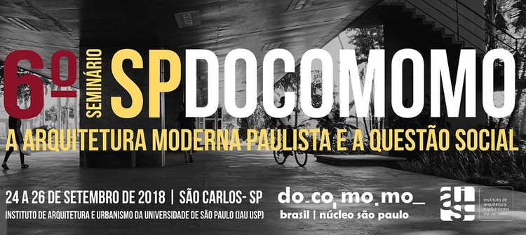 6° Seminário Docomomo São Paulo: a arquitetura moderna paulista e a questão social, Cortesia de Docomomo São Paulo