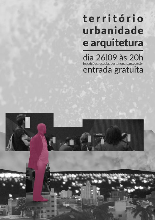 Aula aberta no Galpão - território, urbanidade e arquitetura, PedroGazoni e Acervo Escola Aberta no Galpão