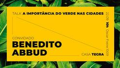 Benedito Abbud fala sobre a importância do verde nas cidades
