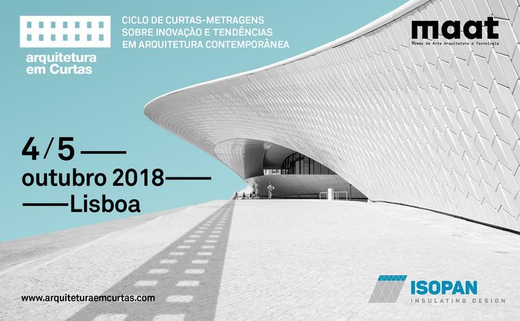 Arquitetura em curtas: ciclo de curtas-metragens sobre inovação e tendências em arquitetura contemporânea., Arquitetura em curtas: ciclo de curtas-metragens sobre inovação e tendências em arquitetura contemporânea.