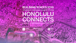 Call for Entries to Honolulu Connects: Culture and Performing Arts Corridor