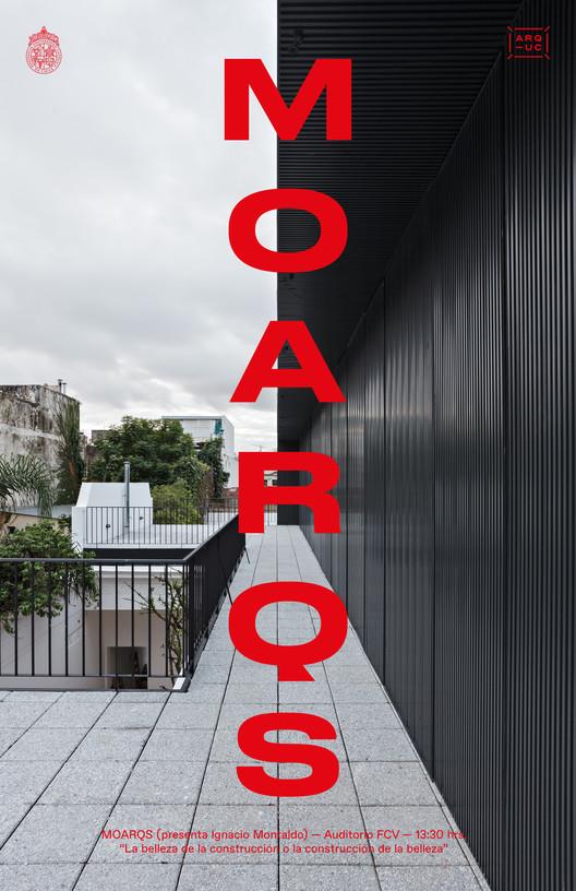 Conferencia MOARQS | Ignacio Montaldo, Escuela de Arquitectura UC