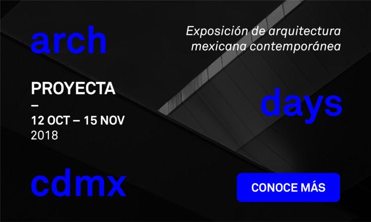 'Proyecta' recopilará el trabajo de arquitectos mexicanos contemporáneos, © Arch Days CDMX