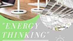 """""""ENERGY THINKING"""""""