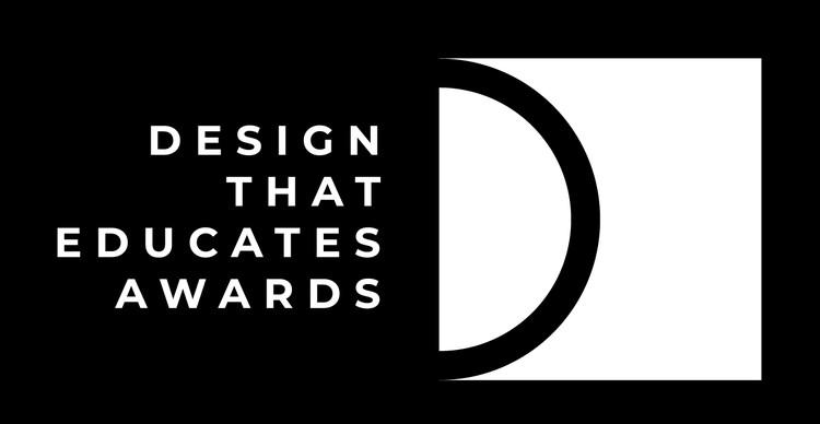 Design that Educates Awards 2019, Design that Educates Awards 2018