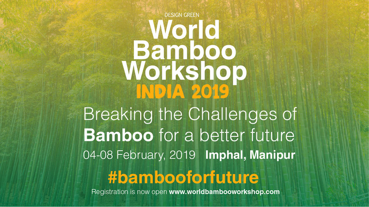 World Bamboo Workshop India 2019 , World Bamboo Workshop