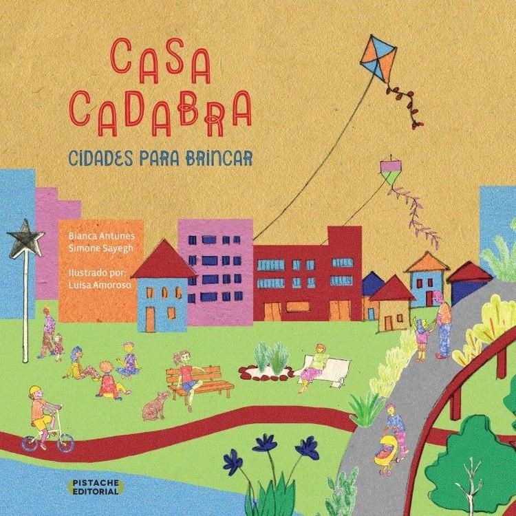 """Lançamento do livro """"Casacadabra: Cidades para Brincar"""" no SESC Av. Paulista, Evento será no Sesc Avenida Paulista com atividade educativa. Gratuito."""