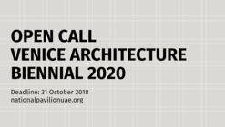 Call for Submissions: National Pavilion United Arab Emirates - La Biennale di Venezia 2020
