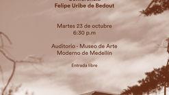 Lanzamiento de 'Anfitrión', el nuevo libro de la obra del arquitecto Felipe Uribe de Bedout