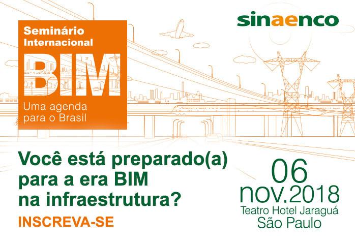 Seminário Internacional BIM: Uma Agenda para o Brasil, BIM na era da infraestrutrua