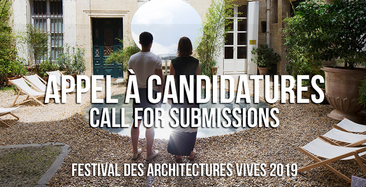 Festival des Architectures Vives 2019, FAV 2019 _ call for submission