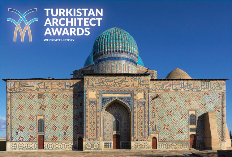 Call for Entries: Turkistan Architect Awards