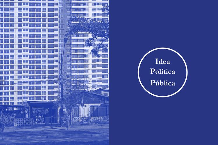 Descarga estas 20 políticas públicas propuestas por estudiantes de arquitectura, Cortesía de Idea Política Pública