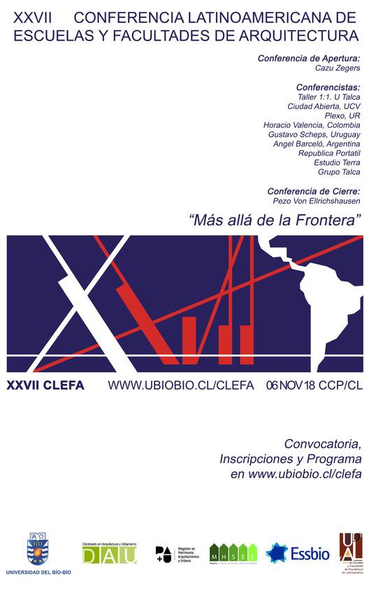 CLEFA XXVII 2018: Conferencia Latinoamericana de Escuelas y Facultades de Arquitectura, Concepción, Cortesía de CLEFA