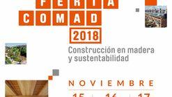 Asiste a COMAD 2018 - Construcción en Madera y Sustentabilidad