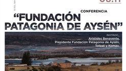 Conferencia 'Fundación Patagonia de Aysén'