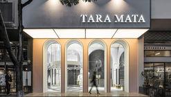 TARA MATA Fashion Boutique / PMT Partners