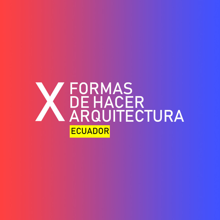 Patrimonio, activismo, fotografía y demoliciones en la sesión internacional de XFORMAS en Ecuador, Cortesía de XFORMAS