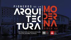 Muestra permanente: Pioneros de la arquitectura moderna - siglo XX