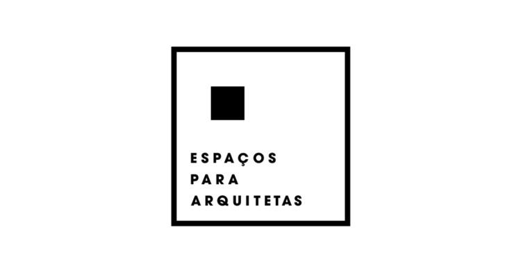 Espaços para Arquitetas - 1.ª sessão