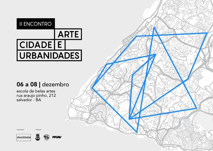 "II Encontro ""Arte, Cidades e Urbanidades"""