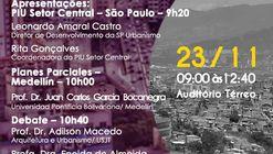 Seminário Internacional: Escalas de intervenção territorial: relações entre os PIU e os Planes Parciales.