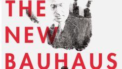 """The New Bauhaus"" Film Celebrates the Bauhaus Movement in America"