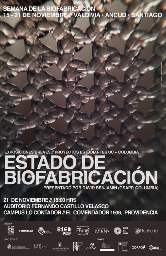 Estado de Biofabricación. Exposiciones breves de proyectos de estudiantes UC y Columbia., Esta actividad se enmarca en la Semana de la Biofabricación. 15 - 21 de noviembre. Valdivia, Ancudm Santiago.