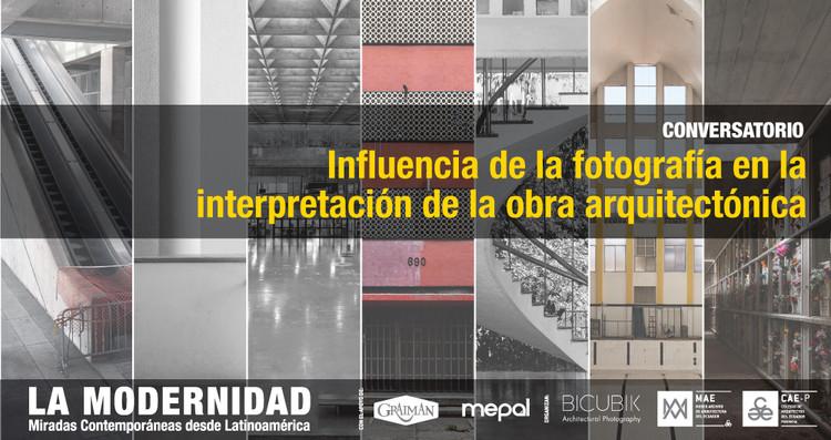 Conversatorio en Quito: Influencia de la fotografía en la interpretación de la obra arquitectónica