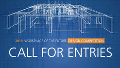 Call for Entries: 2019 Workplace of the Future
