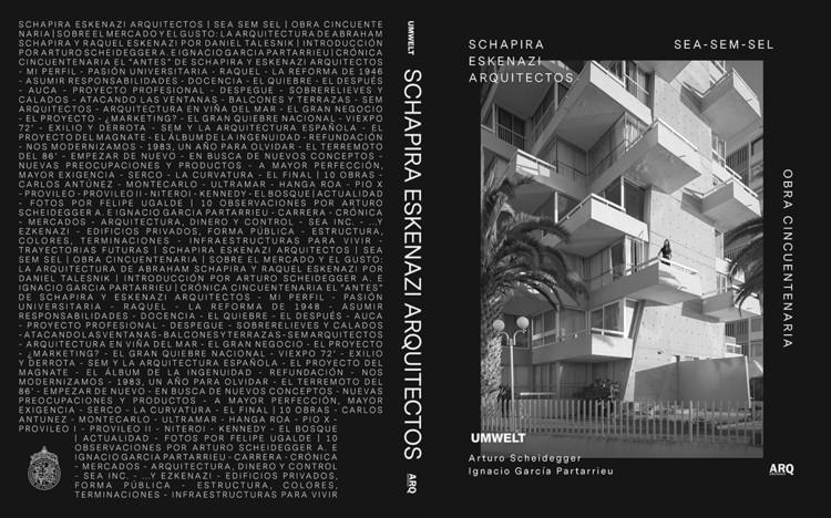 Schapira Eskenazi Arquitectos - Obra Cincuentenaria, UMWELT, Ediciones ARQ